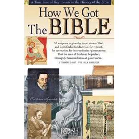How We Got the Bible Pamphlet : A Time Line of Key Events in the History of the Bible - Bible Time Line