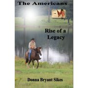 The Americans: Rise of a Legacy - eBook