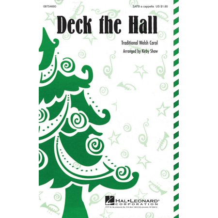 Hal Leonard Deck the Hall SATB a cappella arranged by Kirby Shaw for $<!---->
