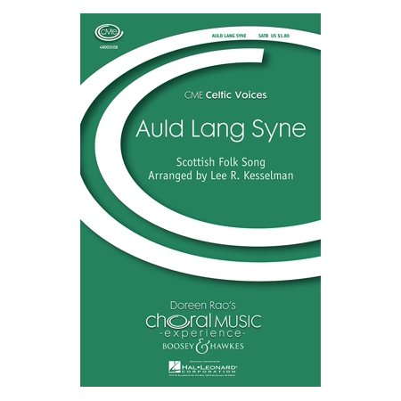 Boosey and Hawkes Auld Lang Syne (CME Celtic Voices) SATB composed by Lee (Auld Lang Syne Song Lyrics)