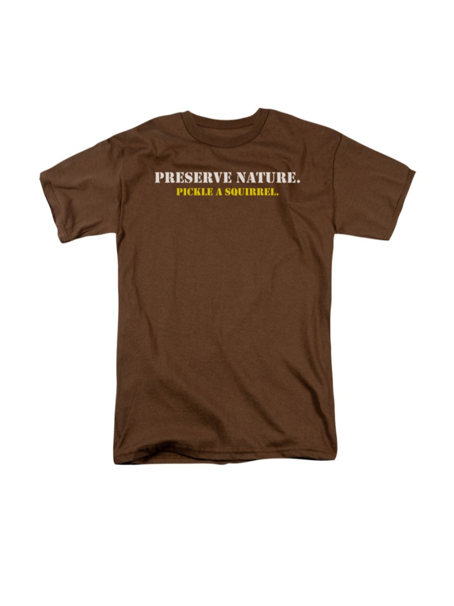 Humorous Adult T-Shirt All Sizes PICKLE A SQUIRREL PRESERVE NATURE