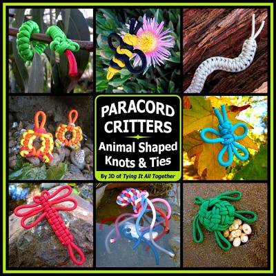 Paracord Critters : Animal Shaped Knots and Ties - Tying The Knot Ceremony