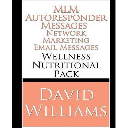 Mlm Autoresponder Network Marketing Email Messages  Wellness Nutritional Pack