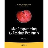Mac Programming for Absolute Beginners (Paperback)