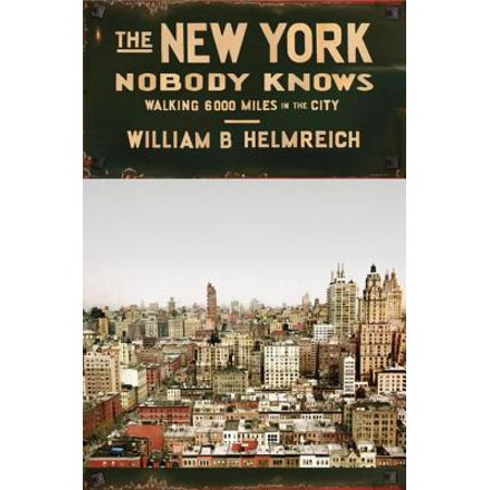 The New York Nobody Knows - eBook (Nobody Knows Its The End Of The World)