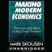 The Making of Modern Economics - Audiobook