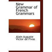 New Grammar of French Grammars