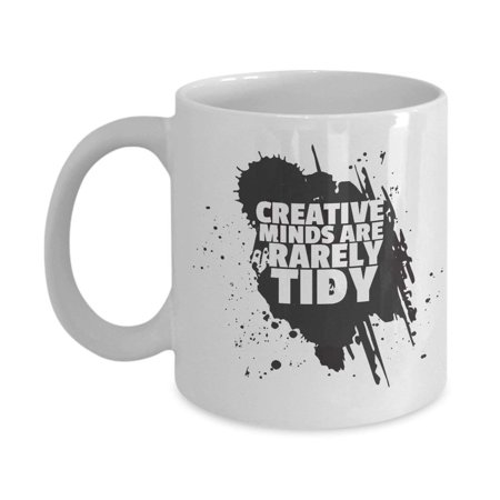 Paint Splatter Party Supplies (Creative Minds Are Rarely Tidy Black Paint Splatter Designed Coffee & Tea Gift Mug, Birthday Party Gifts & Accessories for Artists, Junior Artist, Painter and Men & Women Art)