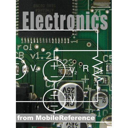 Electronics And Circuit Analysis Study Guide: Signal Transforms, Fourier, Laplace & Z Transform, Transfer Function, Electronic Components, Analog & Digital Circuits (Mobi Study Guides) - (Difference Between Analog Electronics And Digital Electronics)