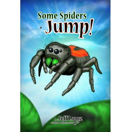 Some Spiders Jump!