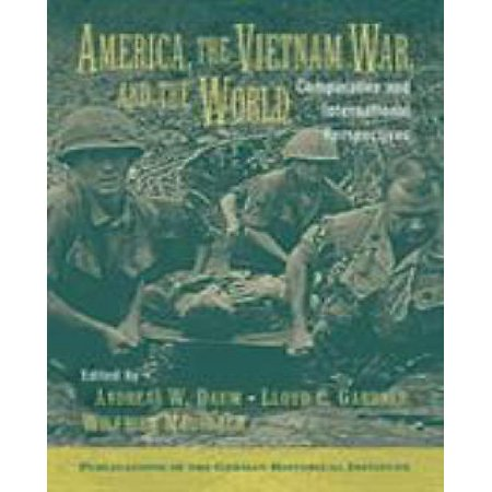 America, the Vietnam War, and the World : Comparative and International Perspectives - image 1 of 1