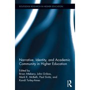 Narrative, Identity, and Academic Community in Higher Education - eBook