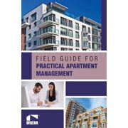 Field Guide for Practical Apartment Management - eBook
