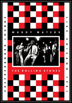 Muddy Waters & The Rolling Stones: Live Checkerboard Lounge 1981 (DVD) by Eagle Rock Entertain