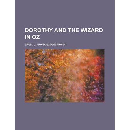 Dorothy and the Wizard in Oz by