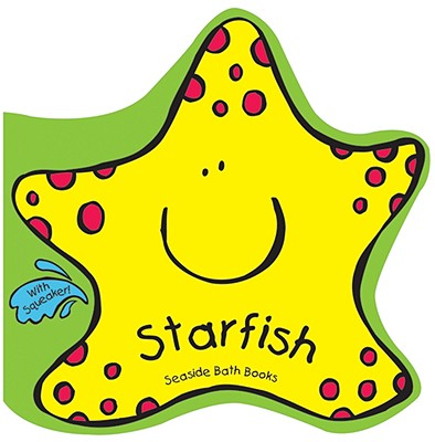 Seaside Bath Books: The Starfish (Other)