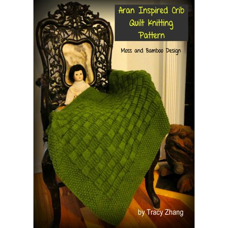 Bamboo Knitting Patterns - Aran Crib Quilt Knitting Pattern: Moss and Bamboo Design - eBook