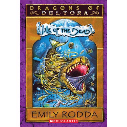 Dragons of Deltora #3: Isle of the Dead
