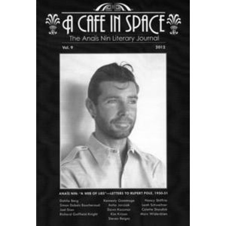 A Cafe in Space: The Anais Nin Literary Journal, Volume 9 - eBook ()