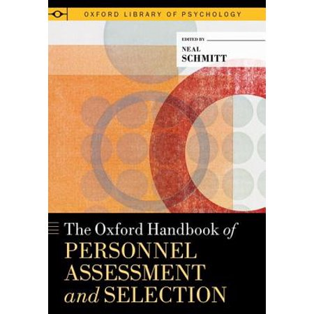 Oxford Selection Post - The Oxford Handbook of Personnel Assessment and Selection