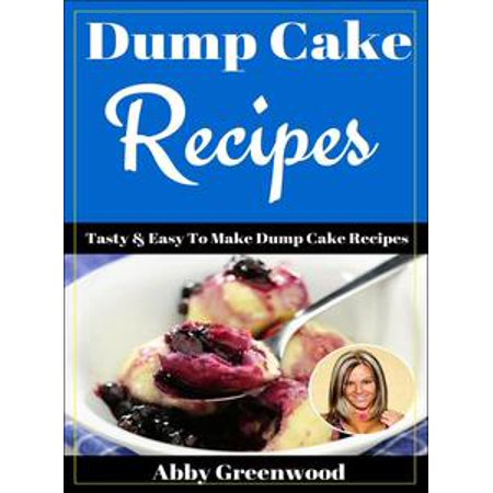 Dump Cake Recipes - eBook - Apple Cobbler Dump Cake