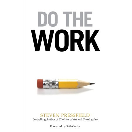 Do the Work : Overcome Resistance and Get Out of Your Own (Best Way To Get Coconut Meat Out)