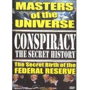 Conspiracy: The Secret History The Secret Birth Of The Federal Reserve by UFO CENTRAL HOME VIDEO