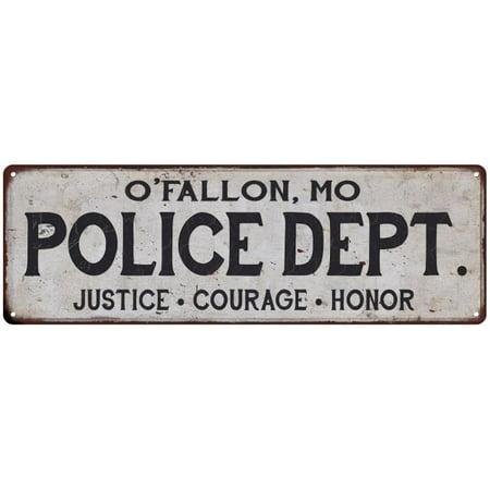 O'FALLON, MO POLICE DEPT. Home Decor Metal Sign Gift 6x18 106180012375 - City Of O Fallon Mo