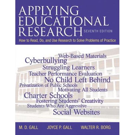 Applying Educational Research : How to Read, Do, and Use Research to Solve Problems of Practice, Pearson Etext with Loose-Leaf Version -- Access Card Package