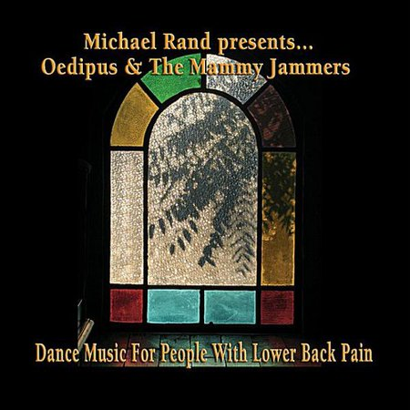 Michael Rand Presents Oedipus   The Mammy Jammers