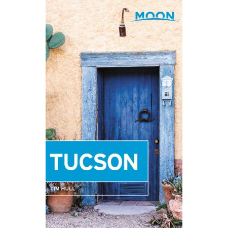 Moon Tucson - Paperback: 9781640497252 - Spirit Tucson