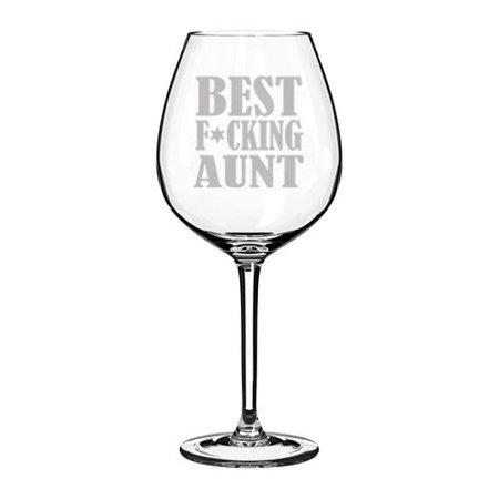 Wine Glass Goblet Funny Best Fing Aunt (20 oz Jumbo)](Jumbo Glasses)