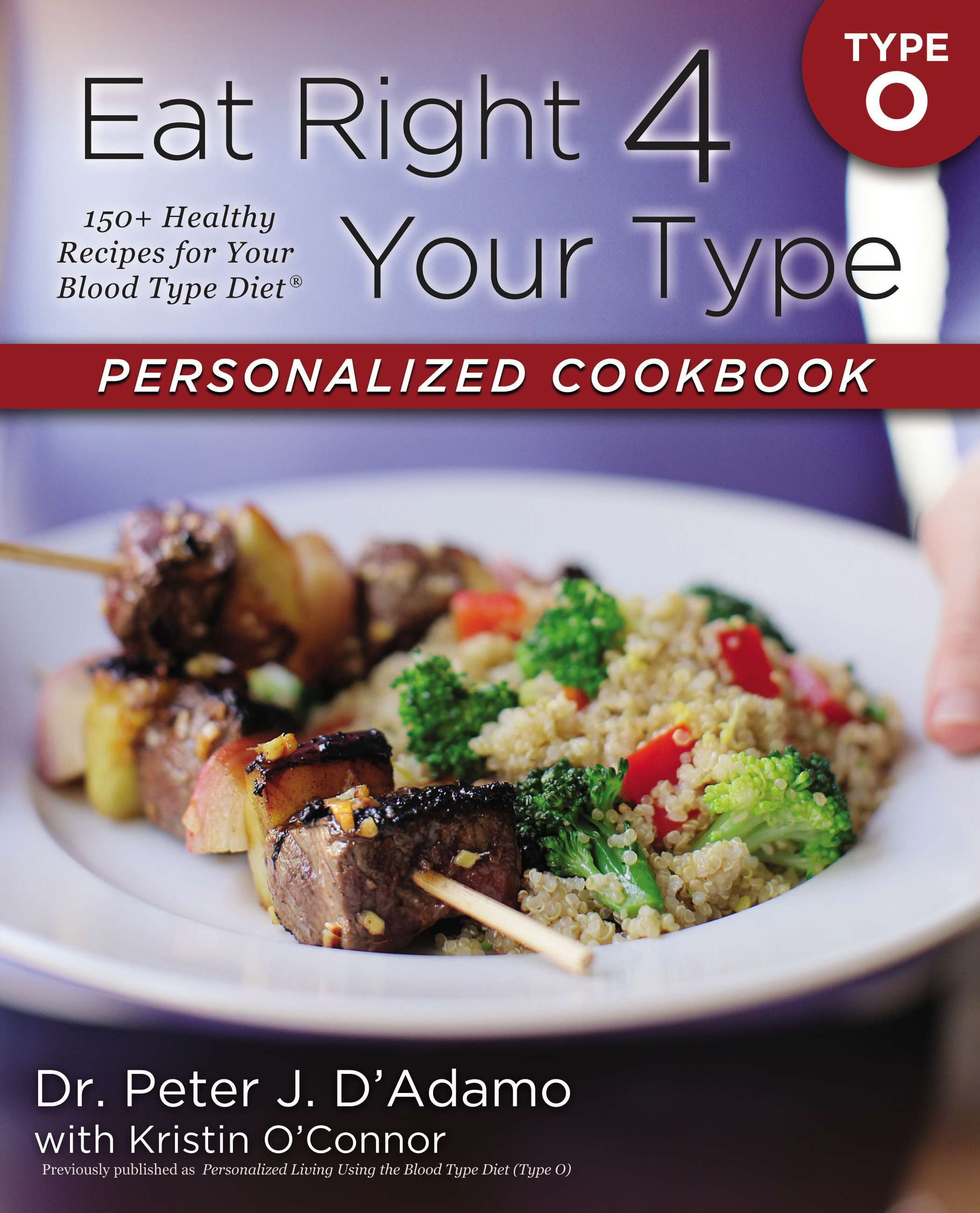 Eat right 4 your type personalized cookbook type o 150 healthy eat right 4 your type personalized cookbook type o 150 healthy recipes for your blood type diet walmart fandeluxe Images