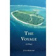 The Voyage [A Play] (Paperback)