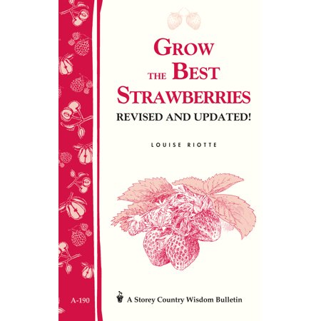 Grow the Best Strawberries - Paperback (Best Ivy To Grow On House)