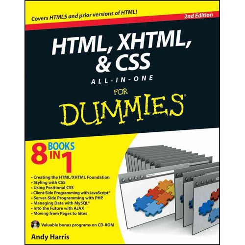 HTML XHTML and CSS All-In-One For Dummies by Andy Harris