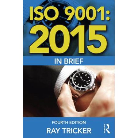 Iso 9001 2015 In Brief