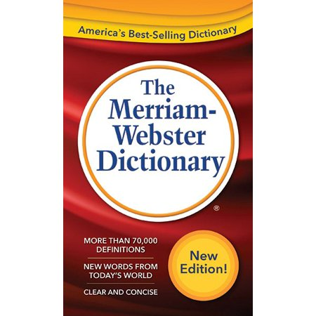 The Merriam-Webster Dictionary New Edition 2016