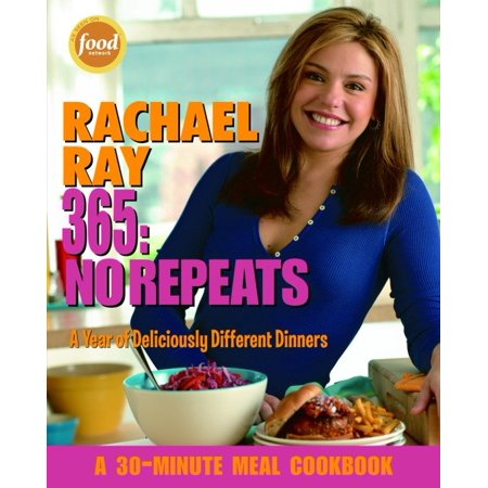 Rachael Ray 365: No Repeats : A Year of Deliciously Different (Austen Dinner)