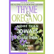 Thyme & Oregano, Healing and Cooking Herbs