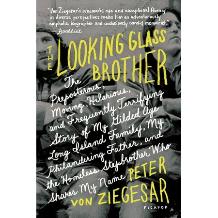 the looking glass brother von ziegesar peter