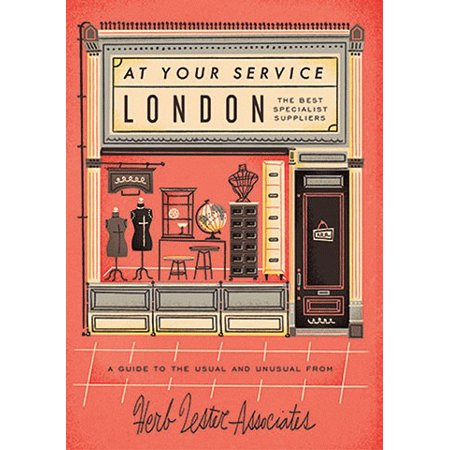 London: At Your Service : The Best Specialist