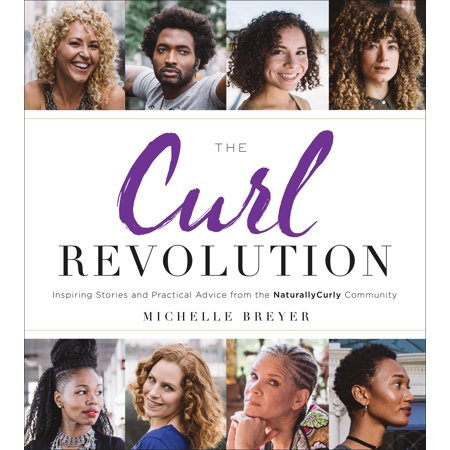 The Curl Revolution : Inspiring Stories and Practical Advice from the NaturallyCurly Community - Community Halloween Stories