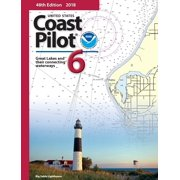 2019 U.S. Coast Pilot 6: Great Lakes and St. Lawrence River, 49th Edition
