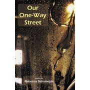 Our One-Way Street
