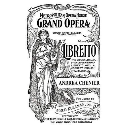 Andrea Chenier  Libretto  Italian And English Text