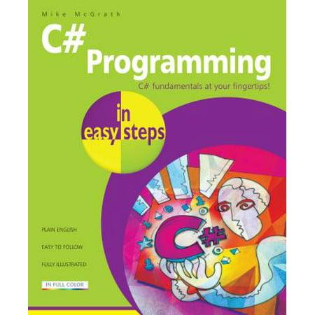 C# Programming in Easy Steps (C Programming Easy Steps)