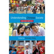 Understanding Chinese Society (Paperback)