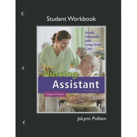 The Workbook (Student Activity Guide) for Nursing Assistant (Other)