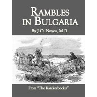 Rambles in Bulgaria - eBook